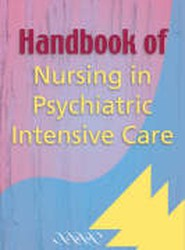 Handbook of Nursing in Psychiatric Intensive Care