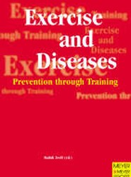 Exercise and Diseases - Prevention through Training