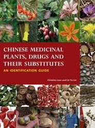 Chinese Medicinal Plants, Herbal Drugs and Their Substitutes