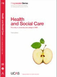 Progression to Health and Social Care: 2008 Entry