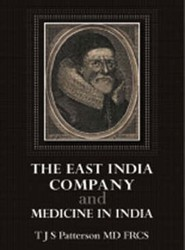The East India Company and Medicine in India