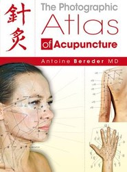 The Photographic Atlas of Acupuncture