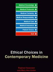 Ethical Choices in Contemporary Medicine