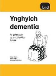 Ynghylch Dementia