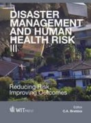 Disaster Management and Human Health Risk III