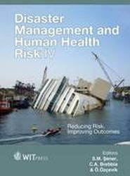 Disaster Management and Human Health Risk IV: IV