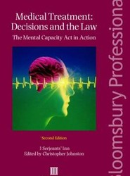 Medical Treatment - Decisions and the Law