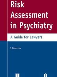 Risk Assessment in Psychiatry