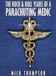 The Rock and Roll Years of a Parachuting Medic