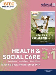 BTEC Entry 3/Level 1 Health and Social Care Teaching Book and Resource Disk