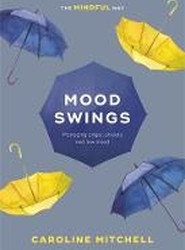 Mood Swings: The Mindful Way