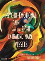 Psycho-Emotional Pain and the Eight Extraordinary Vessels