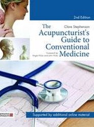 The Acupuncturist's Guide to Conventional Medicine