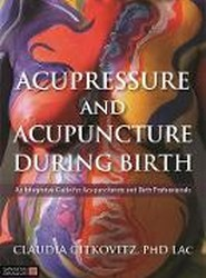 Acupressure and Acupuncture during Birth