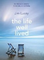 The Life Well Lived