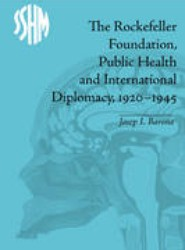 The Rockefeller Foundation, Public Health and International Diplomacy, 1920-1945