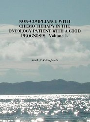 Non-Compliance with Chemotherapy in the Oncology Patient with a Good Prognosis: v. 1