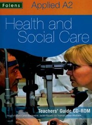 Applied Health & Social Care: A2 Teachers CD-ROM for OCR