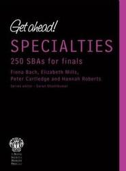 Get ahead! SPECIALTIES 250 SBAs for Finals