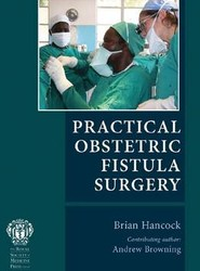 Practical Obstetric Fistula Surgery