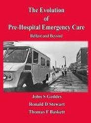 Evolution of Pre-Hospital Emergency Care
