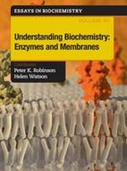 Understanding Biochemistry: Enzymes and Membranes