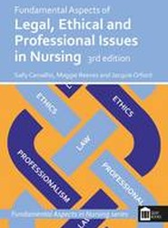 Fundamental Aspects of Legal, Ethical and Professional Issues in Nursing
