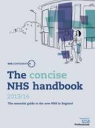 The Concise NHS Handbook 2013/14