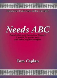 Needs ABC: Acquisition and Behaviour Change: Model for Group Work and Other Psychotherapies