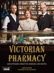Victorian Pharmacy Remedies and Recipes