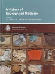 A History of Geology and Medicine