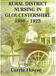 Rural District Nursing in Gloucestershire 1880-1925