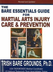 The Bare Essentials Guide for Martial Arts Injury Care and Prevention