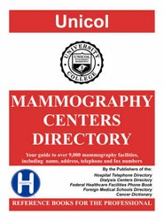 Mammography Centers Directory, 2007 Edition