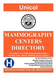 Mammography Centers Directory, 2009 Edition