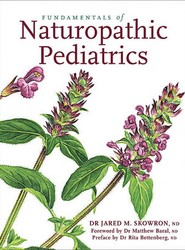Fundamentals of Naturopathic Pediatrics