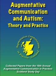 Augmentative Communication and Autism: Theory and Practice