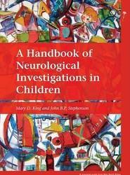A Handbook of Neurological Investigations in Children