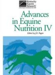 Advances in Equine Nutrition: IV