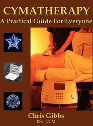 Cymatherapy - A Practical Guide for Everyone
