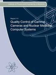 Quality Control of Gamma Cameras and Nuclear Medicine Computer Systems