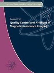 Quality Control and Artefacts in Magnetic Resonance Imaging