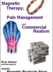 Magnetic Therapy, Pain Management and Commercial Realism