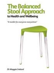 The Balanced Stool Approach to Health & Wellbeing