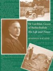 Dr Lachlan Grant of Ballachulish