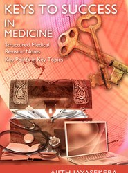 KEYS to SUCCESS in Medicine