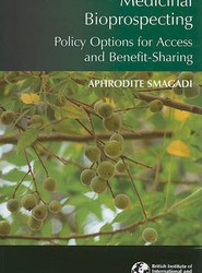 Medicinal Bioprospecting: Policy Options for Access and Benefit-sharing