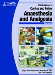 BSAVA Manual of Canine and Feline Anaesthesia and Analgesia, 3E