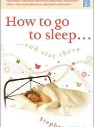 How to Go to Sleep ... and Stay There