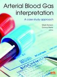 Arterial Blood Gas Interpretation - A Case Study Approach